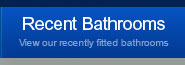Recently Fitted Bathrooms - View a selection of recently Fitted Bathrooms